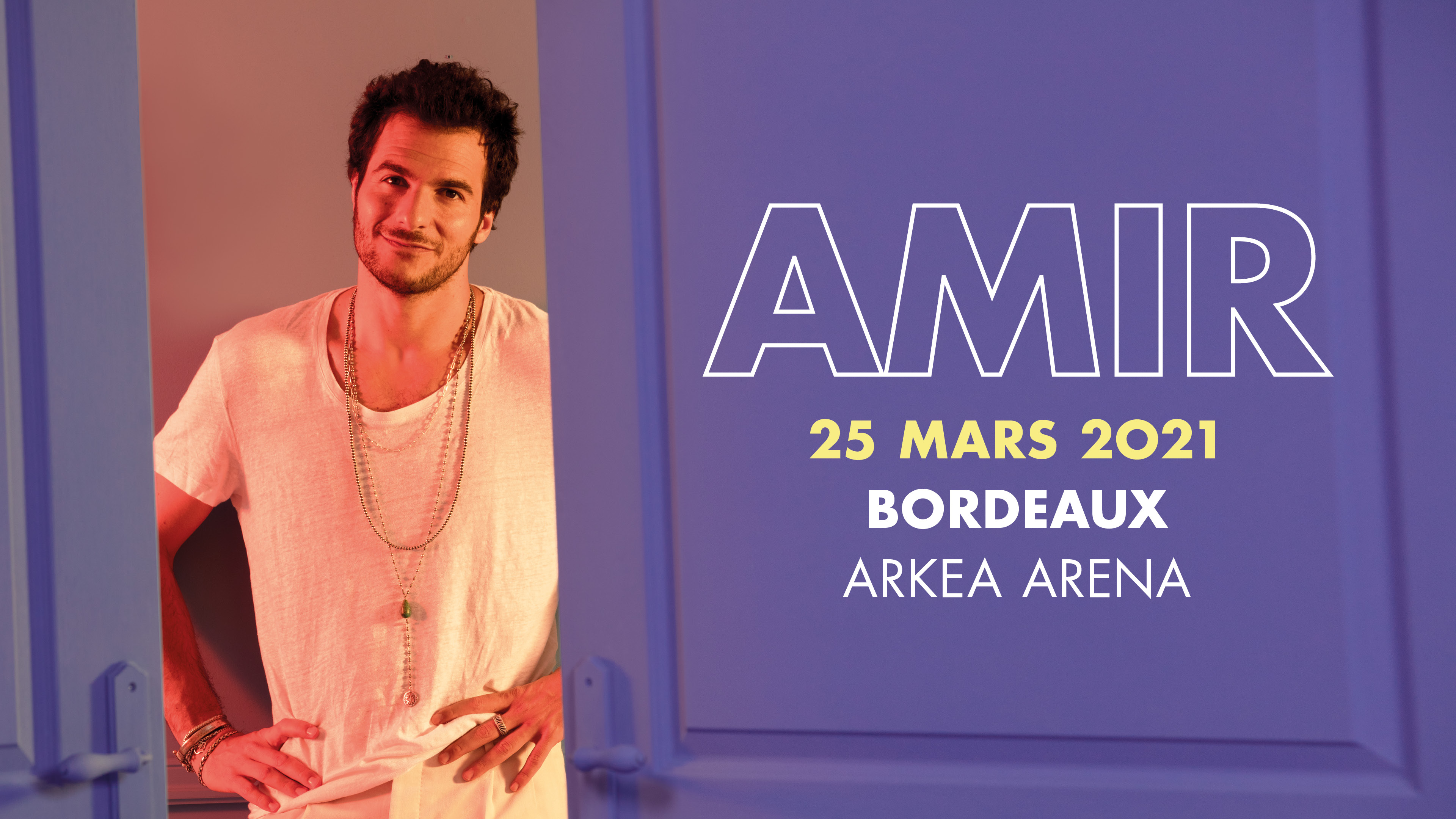 Amir_2021_tournee_visuelweb_facebook_event_1920x1080_bordeaux.jpg (965 KB)
